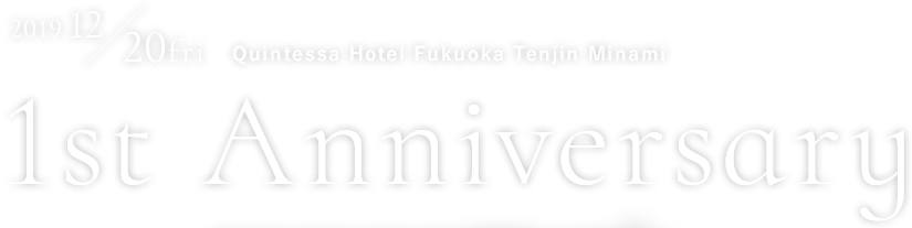 2019.12.20 fri Quintessa Hotel Fukuoka Tenjin Minami Ground open