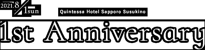 2020.8.1 sat Quintessa Hotel Sapporo Susukino Ground open